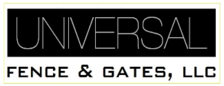 Universal Fence & Gates, LLC