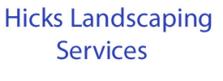 Hicks Landscaping Services