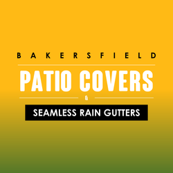 Bakersfield Patio Covers And Seamless Rain Gutters