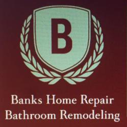 Banks Home Repair U0026 Bathroom Remodeling