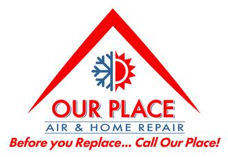 Our Place Air And Home Repair Llc Orlando Fl 32805